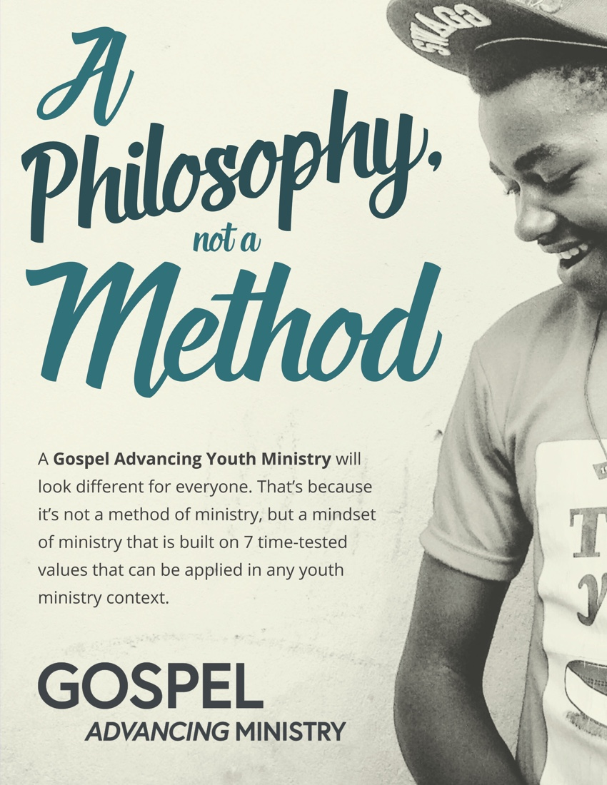 Gospel Advancing Ministry: A Philosophy, Not a Method