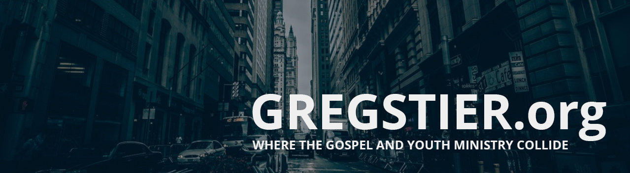 GregStier.org Where the gospel and youth ministry collide. Greg Stier.