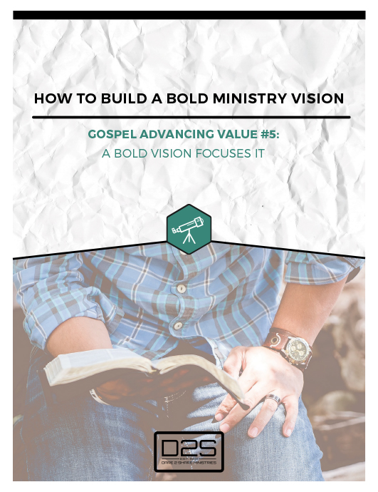 Gospel Advancing Value 5 Whitepaper - how to build a bold ministry vision
